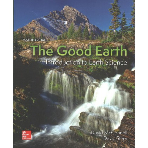 Good Earth : Introduction to Earth Science (Paperback) (David McConnell & David Steer) - image 1 of 1