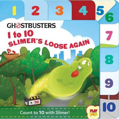 Ghostbusters: 1 to 10 Slimer's Loose Again - (Playpop)by Kate B Jerome (Board_book)