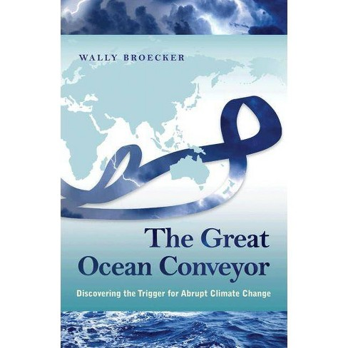 The Great Ocean Conveyor - by  Wally Broecker (Hardcover) - image 1 of 1