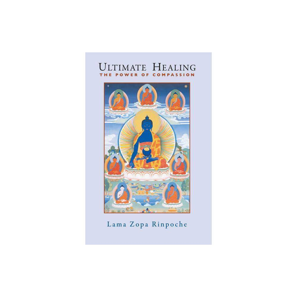 Ultimate Healing By Thubten Zopa Paperback