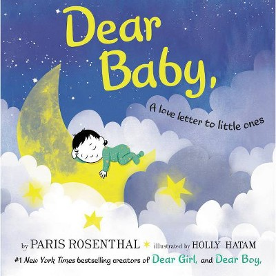 Dear Baby - by Paris Rosenthal (Board Book)