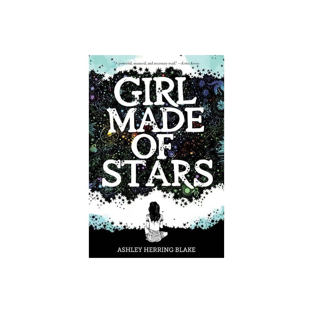 Girl Made Of Stars By Ashley Herring Blake Paperback
