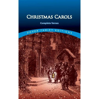 Christmas Carols - (Dover Thrift Editions) by  Shane Weller (Paperback)