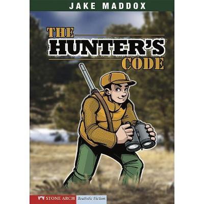 The Hunter's Code - (Jake Maddox) by  Jake Maddox (Paperback)