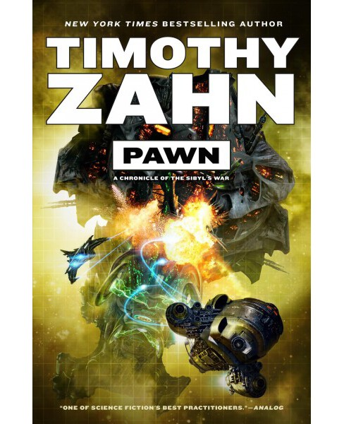 Pawn : A Chronicle of the Sibyl's War (Hardcover) (Timothy Zahn) - image 1 of 1
