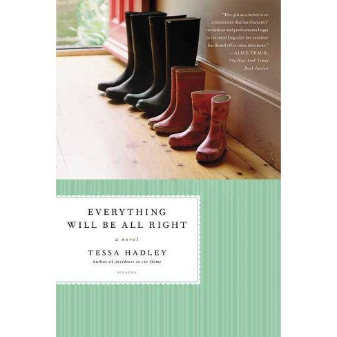 Everything Will Be All Right - by  Tessa Hadley (Paperback) - image 1 of 1