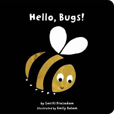 Hello, Bugs! by Smriti Prasadam-Halls (Board Book)