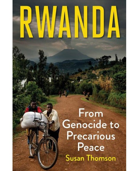 Rwanda : From Genocide to Precarious Peace -  by Susan Thomson (Hardcover) - image 1 of 1