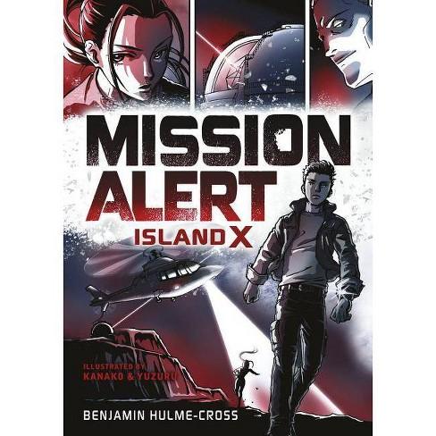 Island X - (Mission Alert) by  Benjamin Hulme-Cross (Hardcover) - image 1 of 1