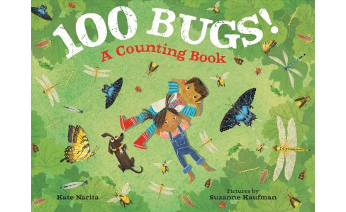 100 Bugs! : A Counting Book -  by Kate Narita (School And Library) - image 1 of 1