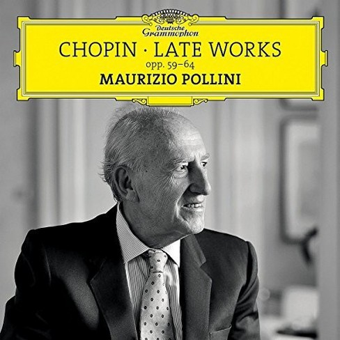 Maurizio Pollini - Chopin:Late Works Opp 59-64 (CD) - image 1 of 1