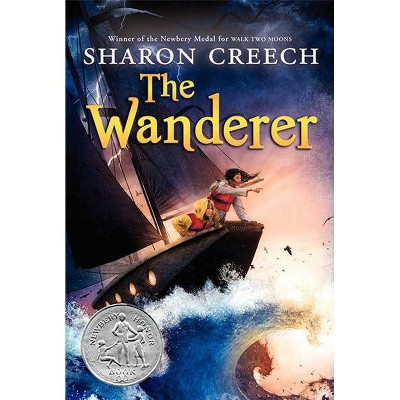 The Wanderer - by  Sharon Creech (Paperback)