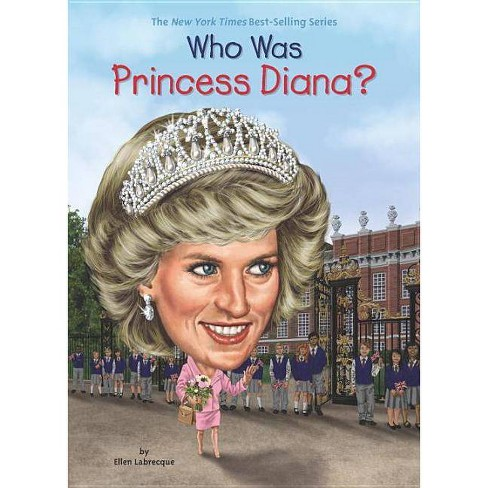 Who Was Princess Diana? - (Who Was...? (Quality Paper)) by  Ellen Labrecque (Paperback) - image 1 of 1