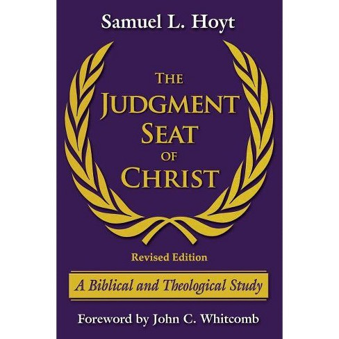 The Judgment Seat of Christ - by  Samuel L Hoyt (Paperback) - image 1 of 1
