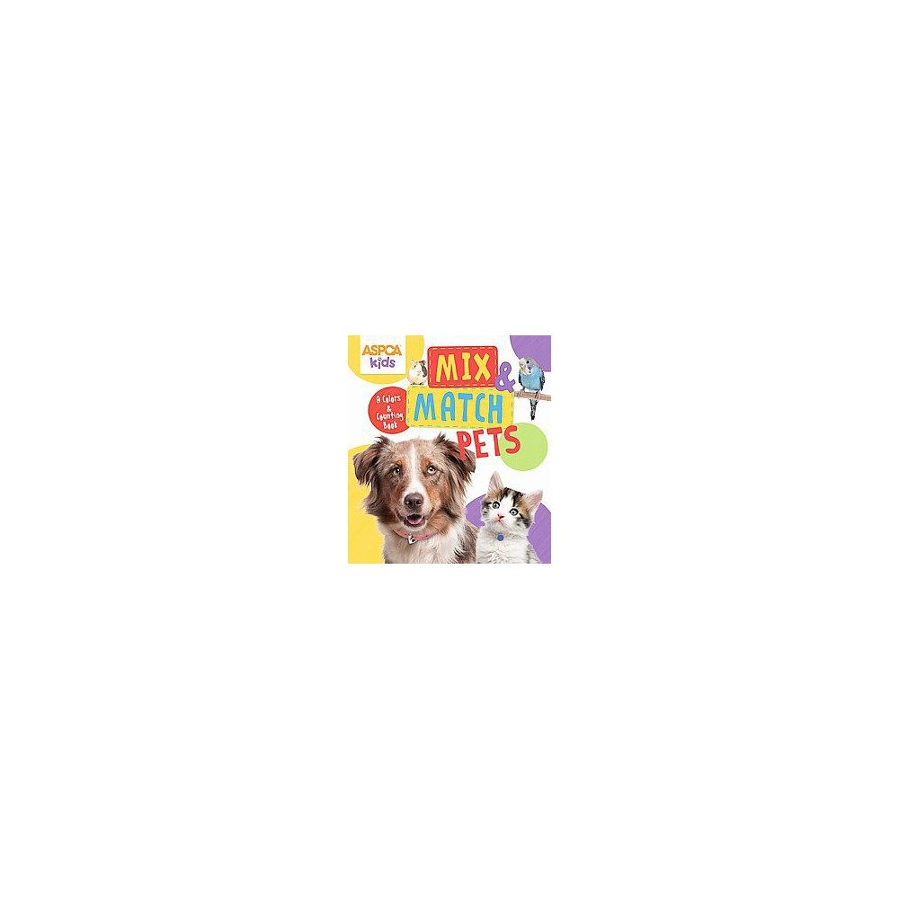 Mix & Match Pets : A Colors and Counting Book (Hardcover)