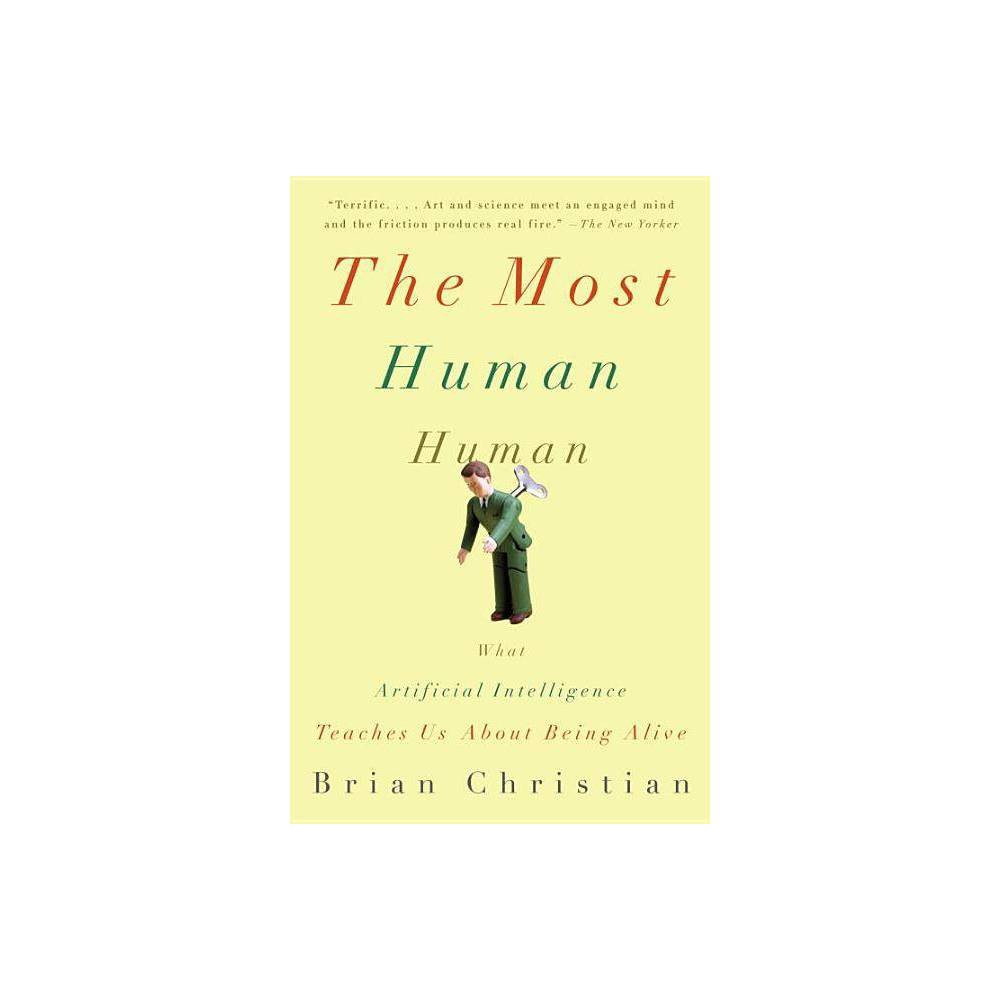 The Most Human Human By Brian Christian Paperback