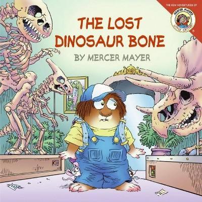 Little Critter Lost Dinosaur Bone by Mercer Mayer (Paperback)