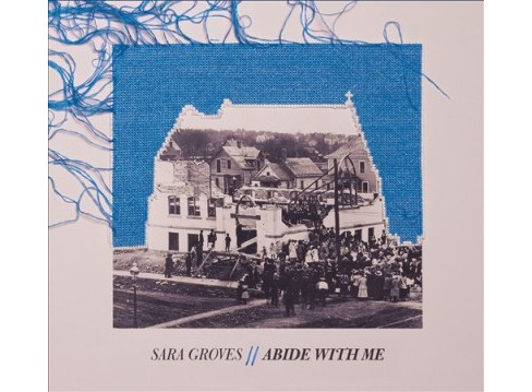 Sara Groves - Abide With Me (CD) - image 1 of 1