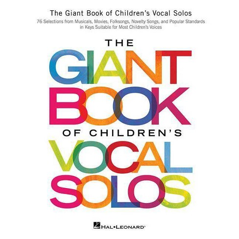 The Giant Book of Children's Vocal Solos - (Paperback) - image 1 of 1