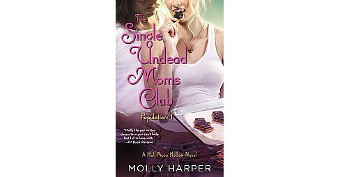 Single Undead Moms Club (Paperback) (Molly Harper) - image 1 of 1
