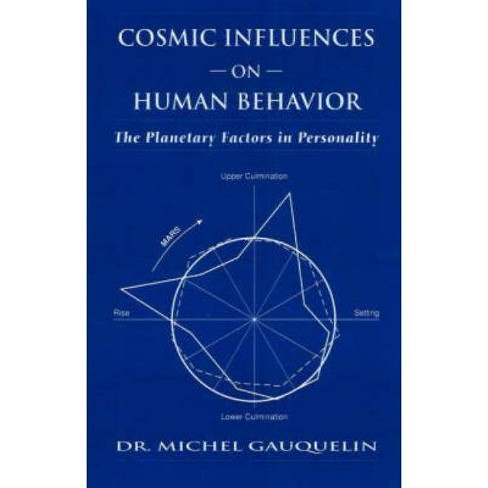 Cosmic Influences on Human Behavior - (Planetary Factors in Personality) 3 Edition by  Michel Gauquelin - image 1 of 1
