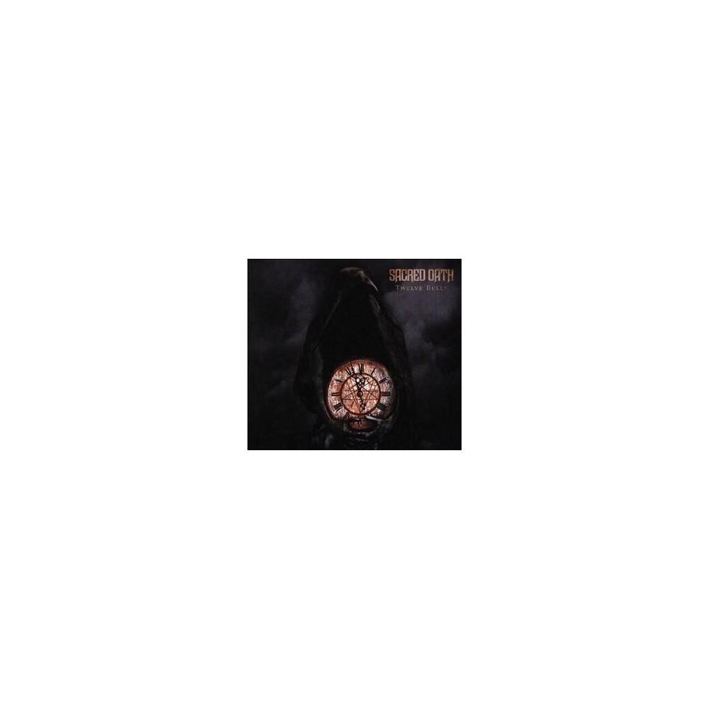 Sacred Oath - Twelve Bells (CD)