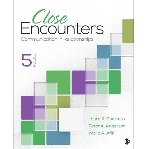 Close Encounters : Communication in Relationships (Paperback) (Laura K. Guerrero & Peter A. Andersen & - image 1 of 1