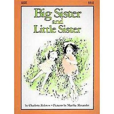 Big Sister and Little Sister (Paperback)(Charlotte Zolotow)