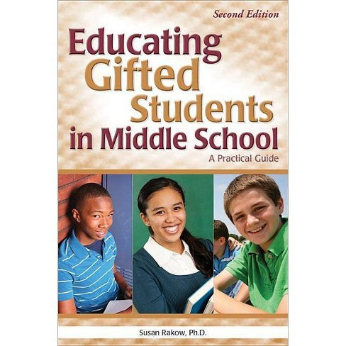 Educating Gifted Students in Middle School - 2 Edition by  Susan Rakow (Paperback) - image 1 of 1