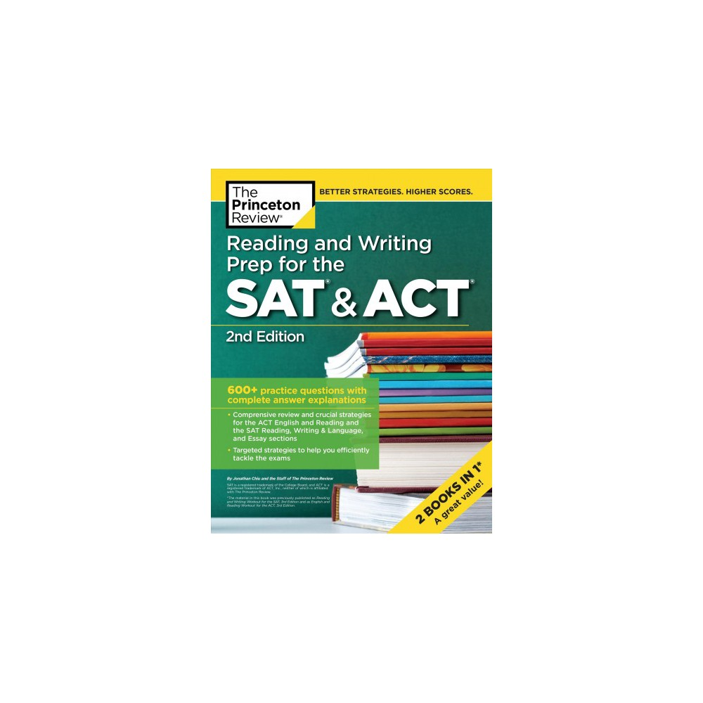 Princeton Review Reading and Writing Prep for the Sat & Act : 600+ Practice Questions With Complete