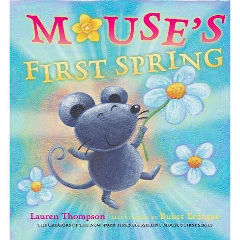 Mouse's First Spring - by  Lauren Thompson (Hardcover) - image 1 of 1