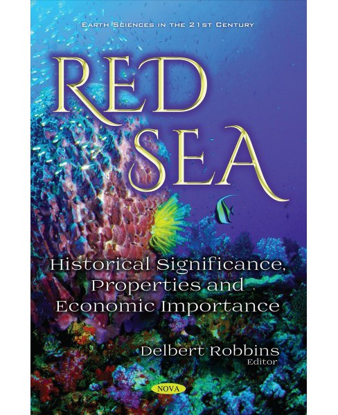 Red Sea : Historical Significance, Properties and Economic Importance -  (Paperback) - image 1 of 1