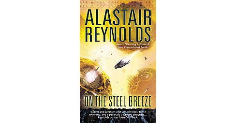 On the Steel Breeze (Paperback) (Alastair Reynolds) - image 1 of 1
