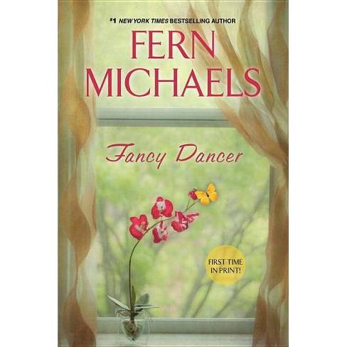Fancy Dancer - by  Fern Michaels (Paperback) - image 1 of 1