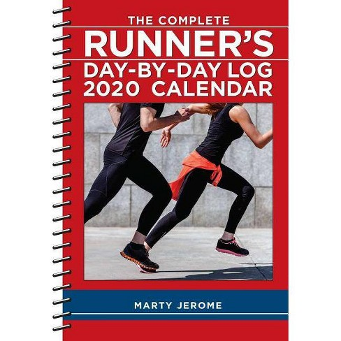 Runners Calendar 2020 The Complete Runner's Day By Day Log 2020 Calendar   By Marty