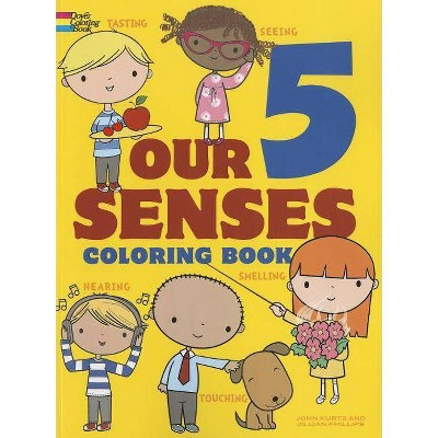 - Our 5 Senses Coloring Book - (Dover Coloring Books For Children) By Jillian  Phillips & John Kurtz : Target