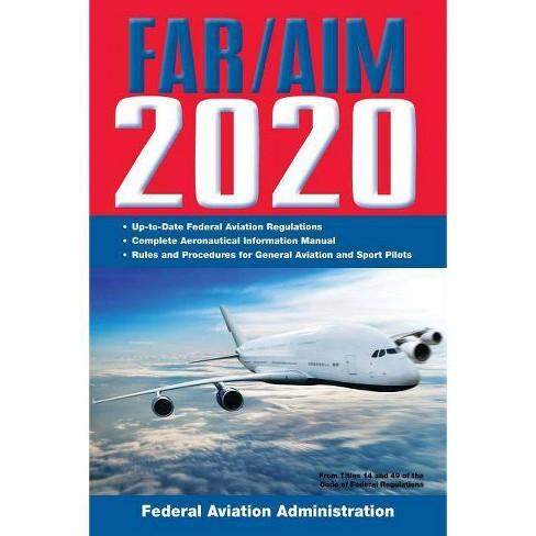 Far/Aim 2020: Up-To-Date FAA Regulations / Aeronautical Information Manual - (Paperback) - image 1 of 1
