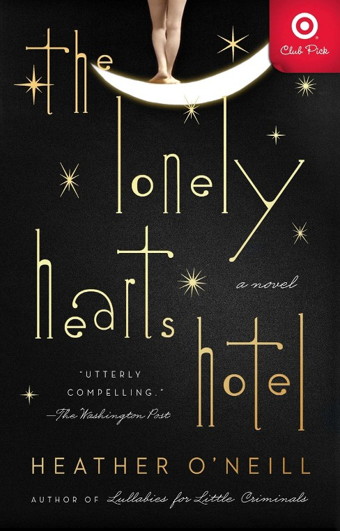 The Lonely Hearts Hotel Target Club Pick Jan 2018 (Paperback) (Heather O'Neill) - image 1 of 1