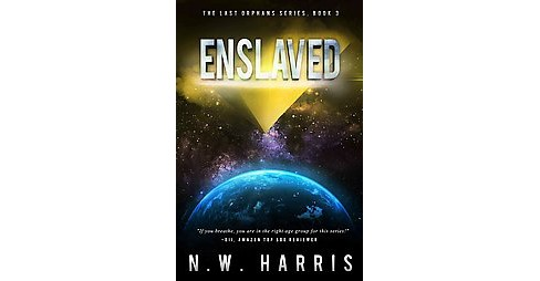 Enslaved (Paperback) (N. W. Harris) - image 1 of 1