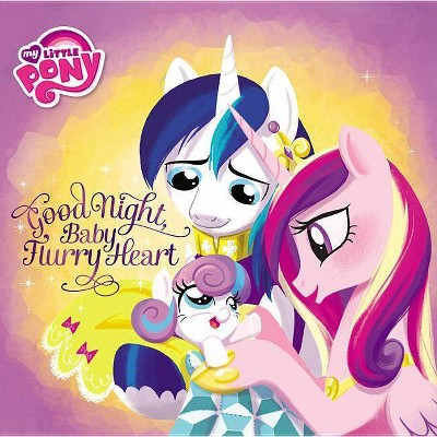 My Little Pony: Good Night, Baby Flurry Heart - By Michael Vogel  (hardcover) : Target