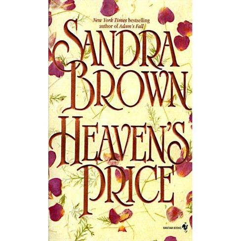 Heaven's Price - by  Sandra Brown (Paperback) - image 1 of 1