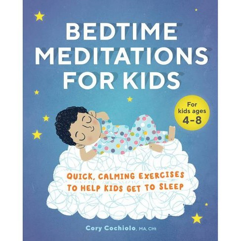 Bedtime Meditations for Kids - by  Cory Cochiolo (Paperback) - image 1 of 1