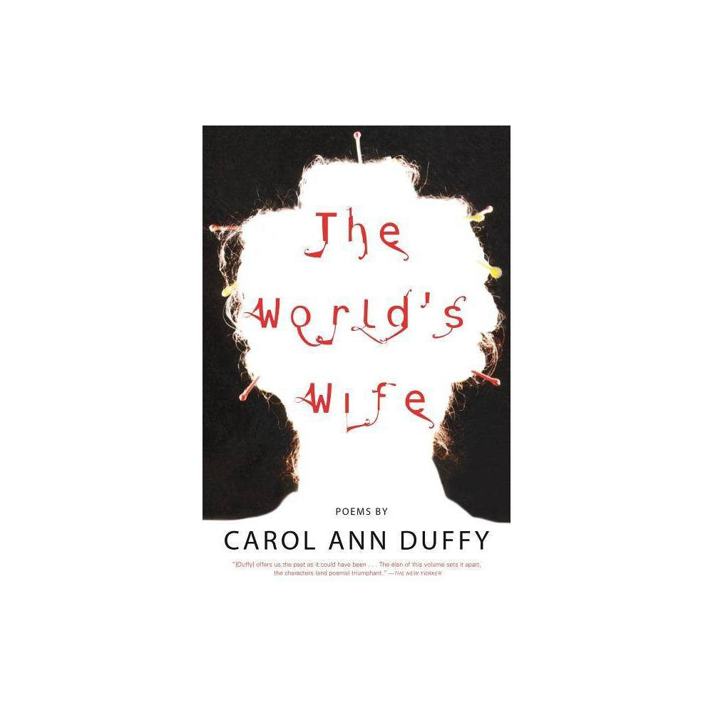 The World S Wife By Carol Ann Duffy Paperback