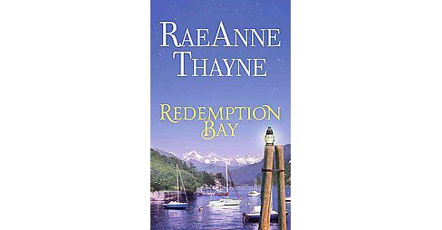 Redemption Bay : Haven Point (Large Print) (Hardcover) (Raeanne Thayne) - image 1 of 1