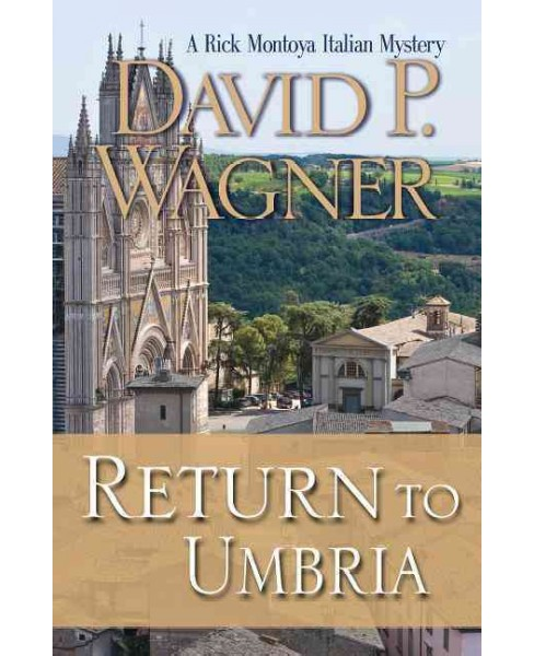 Return to Umbria (Hardcover) (David P. Wagner) - image 1 of 1