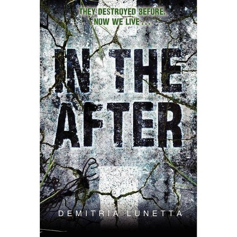 In the After - by  Demitria Lunetta (Paperback) - image 1 of 1