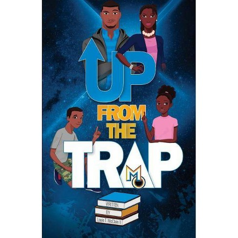 Up From The Trap - by  Louie T McClain II (Paperback) - image 1 of 1