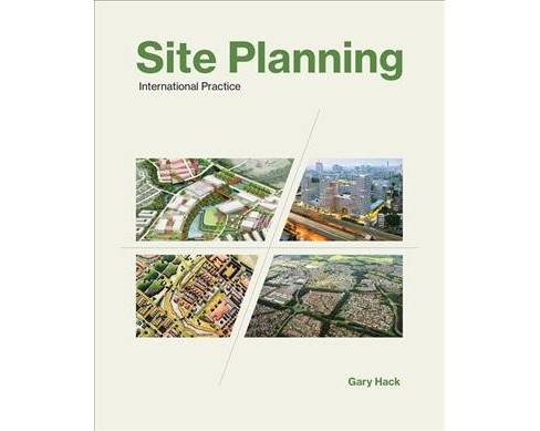 Site Planning : International Practice -  by Gary Hack (Paperback) - image 1 of 1