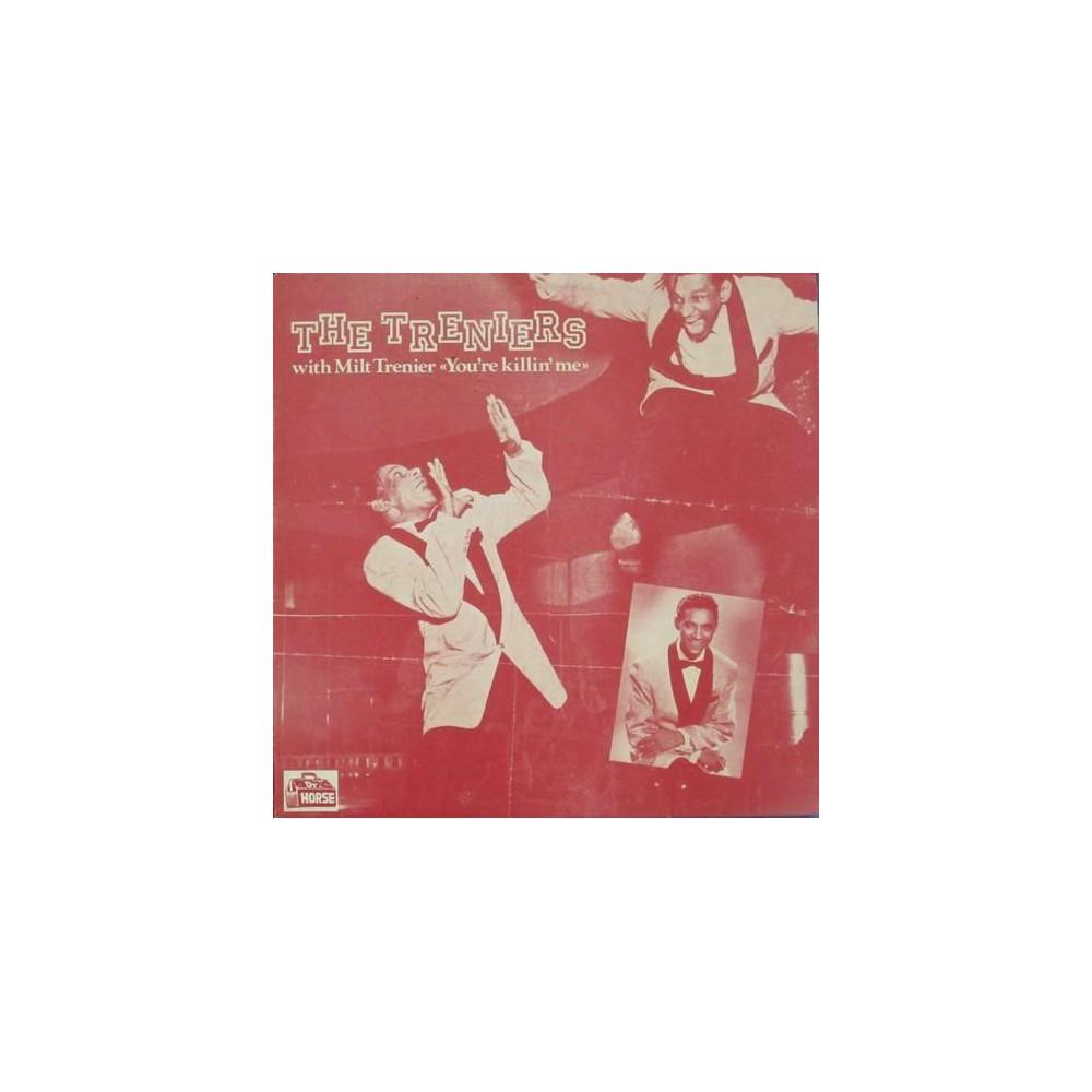 Treniers - You're Killing Me (Vinyl)
