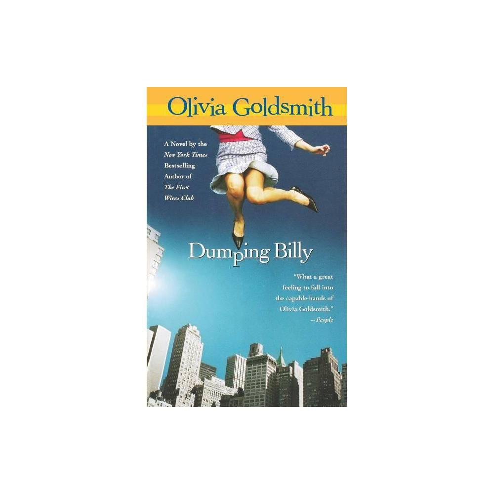 Dumping Billy By Olivia Goldsmith Paperback